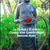 Buddha Rose Love Samurai Spain